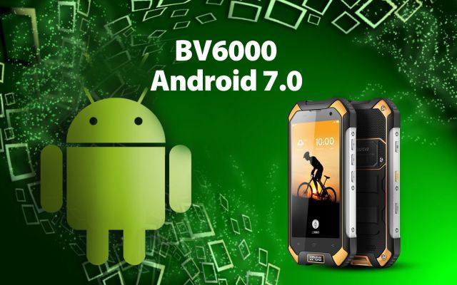 Blackview BV6000 на днях получит Android 7