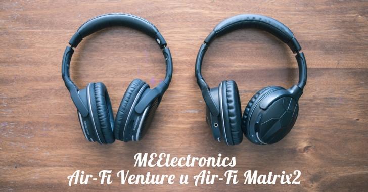 Обзор наушников MEElectronics Air-Fi Venture и Air-Fi Matrix2. Звук без проводов